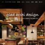 「グラッドアーキデザイン」様のホームページを作成しました。